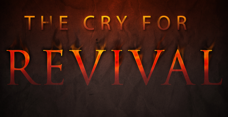 a cry for revival the church and the world virtueonline the
