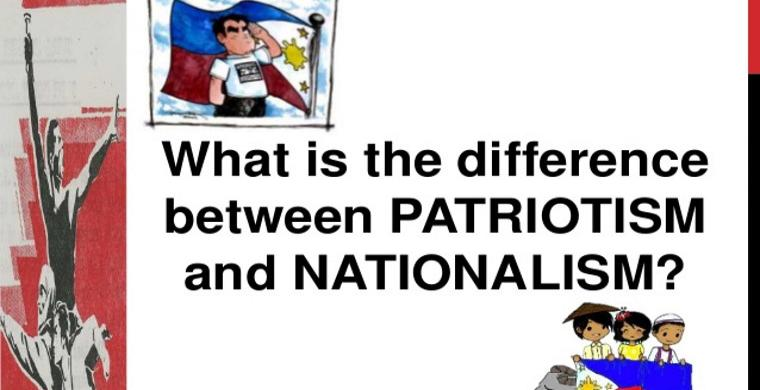 differences between nationalism and patriotism which is What makes patriotism, a generally good thing, different from nationalism, which usually leads to many terrible things there is definitely a fine line between the two concepts nationalism vs patriotism is one of the oldest arguments in history.
